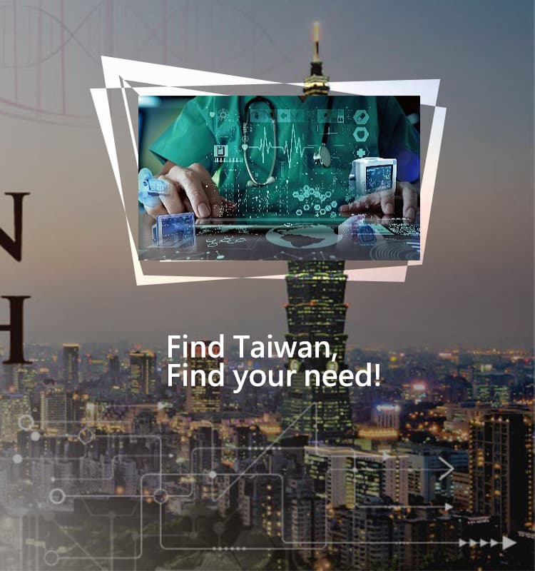 Find Taiwan, Find your need!